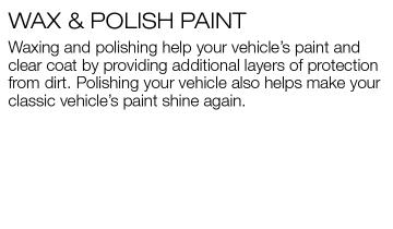 Brief paragraph about polishing your vehicle before storing your vehicle for the winter.